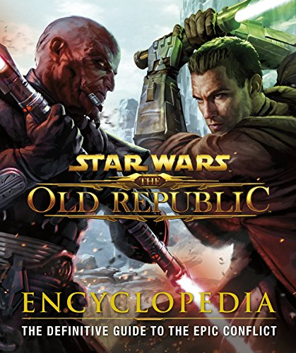 9781409375982: Star Wars The Old Republic Encyclopedia