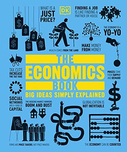 9781409376415: The Economics Book: Big Ideas Simply Explained