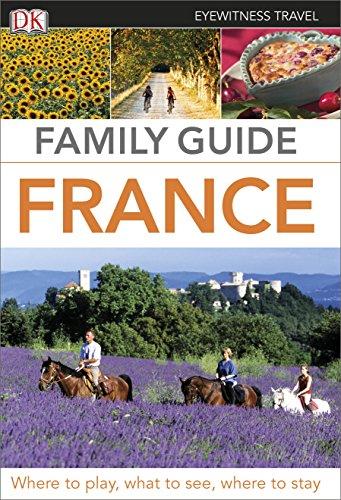 9781409376989: Eyewitness Travel Family Guide France