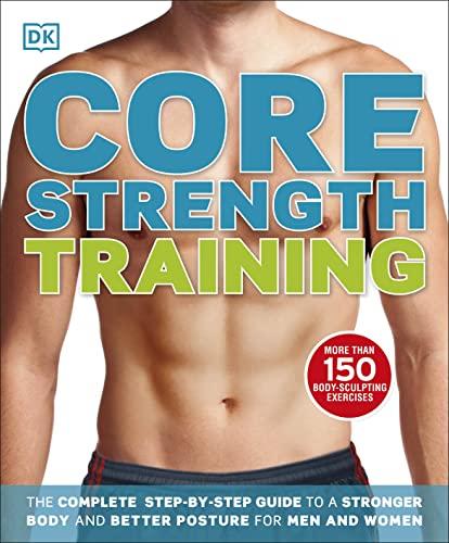 Core Strength Training: Glen Thurgood, Mary Paternoster