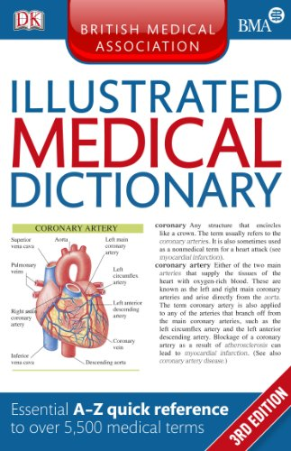 9781409381068: BMA Illustrated Medical Dictionary: Essential A-Z quick reference to over 5,500 medical terms