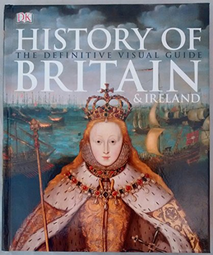9781409381877: History of Britain & Ireland: The Definitive Visual Guide