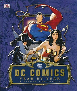 9781409382270: DC COMICS YEAR BY YEAR