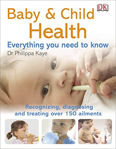 9781409383017: Baby & Child Health: Everything You Need to Know
