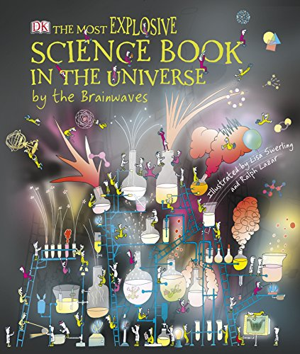 9781409383925: The Most Explosive Science Book in the Universe. by the Brainwaves