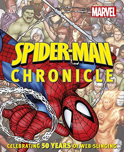 Spider-Man Year by Year a Visual Chronicle: DK