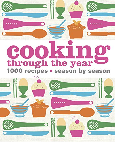 9781409384090: Cooking Through the Year (Dk)