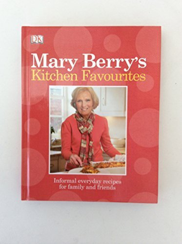 9781409384113: Mary Berry's Kitchen Favourites