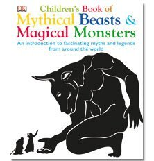 9781409384304: Children's Book Of Mythical Monsters & Magical Beasts (Hardback)