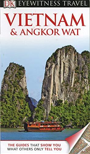 9781409386513: DK Eyewitness Travel Guide: Vietnam and Angkor Wat