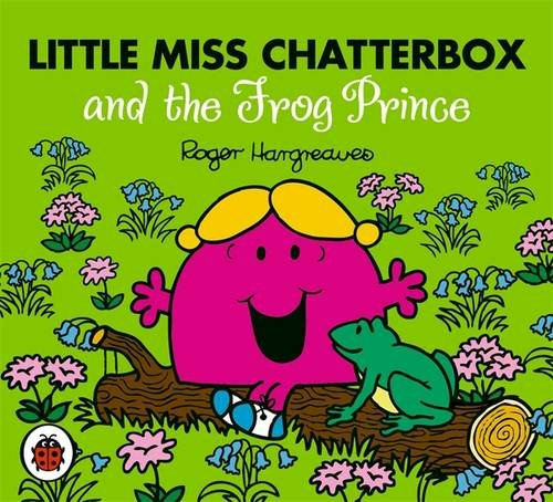 9781409388722: Little Miss Chatterbox and the Frog Prince