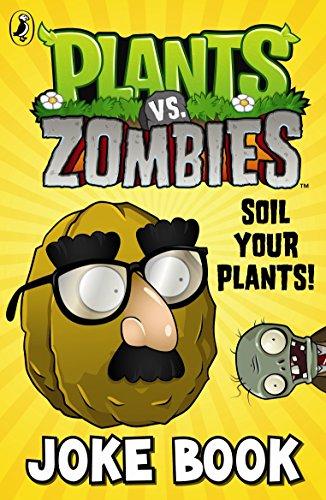 9781409392613: Plants vs. Zombies: Soil Your Plants Joke Book