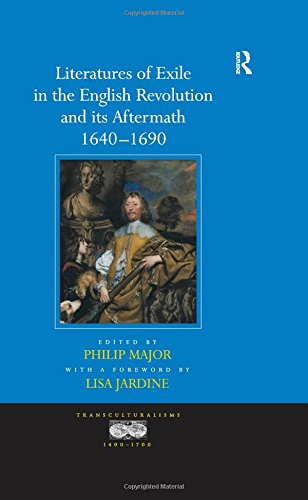 Literatures of Exile in the English Revolution and Its Aftermath (1640-1690) (Transculturalisms, 1400-1700) (1409400069) by a foreword by Lisa Jardine