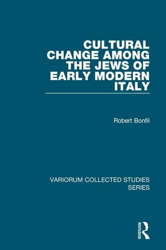 9781409400165: Cultural Change Among the Jews of Early Modern Italy (Variorum Collected Studies)