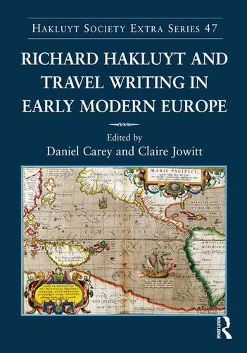 9781409400172: Richard Hakluyt and Travel Writing in Early Modern Europe (Hakluyt Society, Extra Series)
