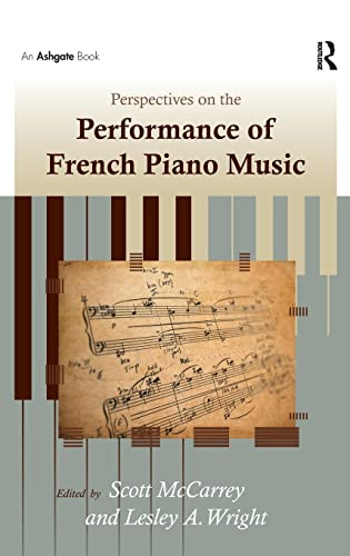 9781409400646: Perspectives on the Performance of French Piano Music