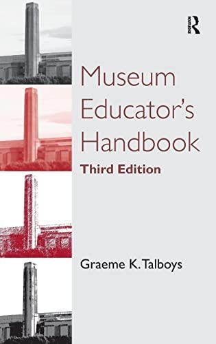 9781409401520: Museum Educator's Handbook