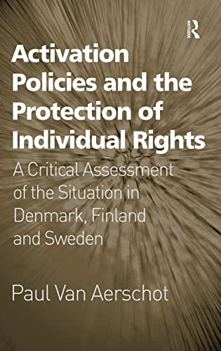 Activation Policies and the Protection of Individual Rights: A Critical Assessment of the Situation...