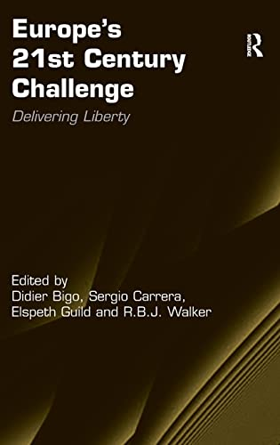 9781409401940: Europe's 21st Century Challenge: Delivering Liberty
