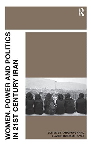 9781409402046: Women, Power and Politics in 21st Century Iran