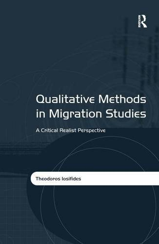 9781409402220: Qualitative Methods in Migration Studies: A Critical Realist Perspective