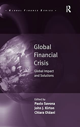 9781409402718: Global Financial Crisis: Global Impact and Solutions (Global Finance)
