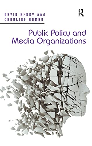9781409402756: Public Policy and Media Organizations