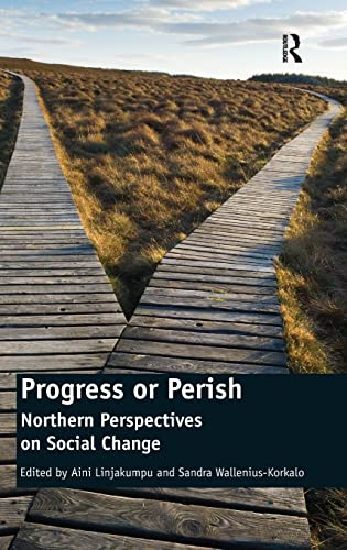 9781409404248: Progress or Perish: Northern Perspectives on Social Change