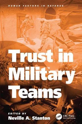 9781409404484: Trust in Military Teams (Human Factors in Defence)
