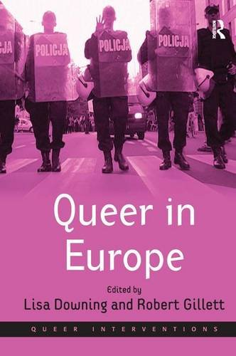 9781409404644: Queer in Europe: Contemporary Case Studies (Queer Interventions)
