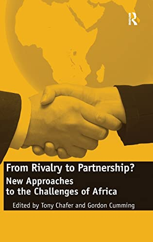 9781409405177: From Rivalry to Partnership?: New Approaches to the Challenges of Africa