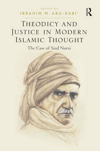 9781409406174: Theodicy and Justice in Modern Islamic Thought: The Case of Said Nursi