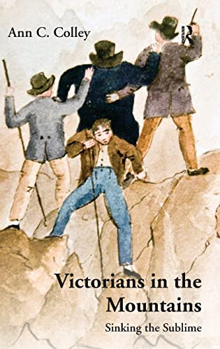 9781409406334: Victorians in the Mountains: Sinking the Sublime
