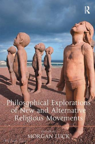 Philosophical Explorations of New and Alternative Religious Movements: Luck, Morgan