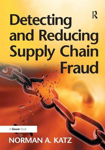 9781409407324: Detecting and Reducing Supply Chain Fraud
