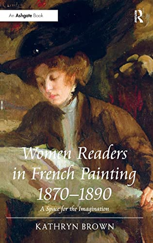 9781409408758: Women Readers in French Painting 1870–1890: A Space for the Imagination