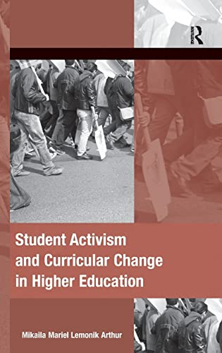 9781409409342: Student Activism and Curricular Change in Higher Education (Mobilization Series on Social Movements, Protest, and Culture)