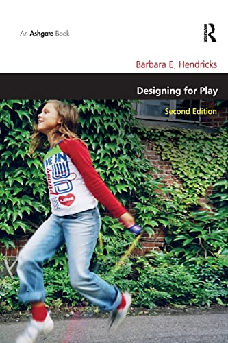 9781409409366: Designing for Play (Design and the Built Environment)