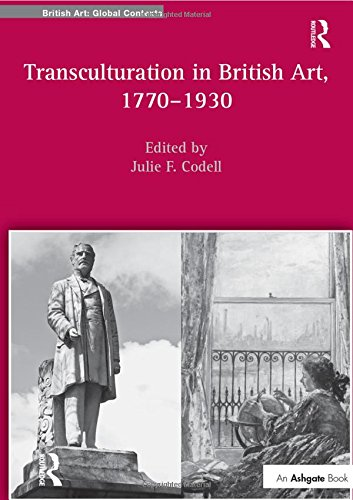 9781409409779: Transculturation in British Art, 1770-1930 (British Art: Global Contexts)