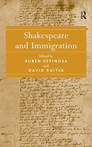 9781409411000: Shakespeare and Immigration