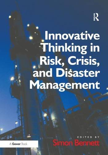 9781409411949: Innovative Thinking in Risk, Crisis, and Disaster Management