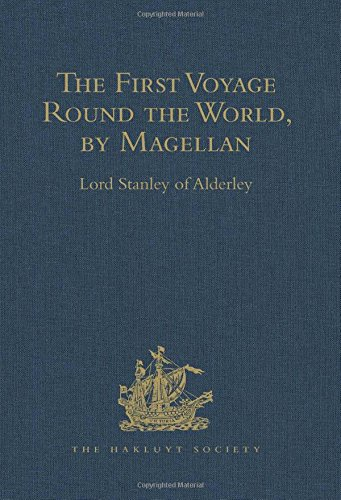 The First Voyage Round the World, by: ALDERLEY, LORD STANLEY