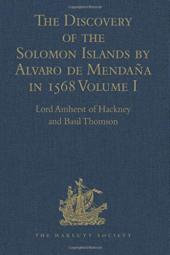 9781409413745: The Discovery of the Solomon Islands by Alvaro de Mendaña in 1568: Translated from the Original Spanish Manuscripts. Volume I (Hakluyt Society, Second Series)