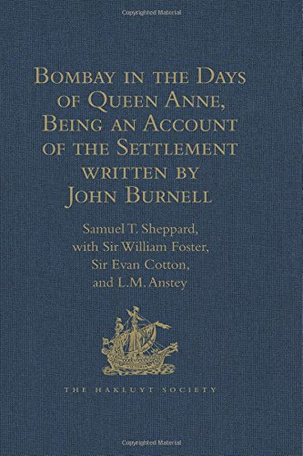 Bombay in the Days of Queen Anne,: Sir William Foster,