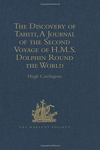 9781409414643: The Discovery of Tahiti, A Journal of the Second Voyage of H.M.S. Dolphin Round the World, under the Command of Captain Wallis, R.N.: In the Years Robertson (Hakluyt Society, Second Series)