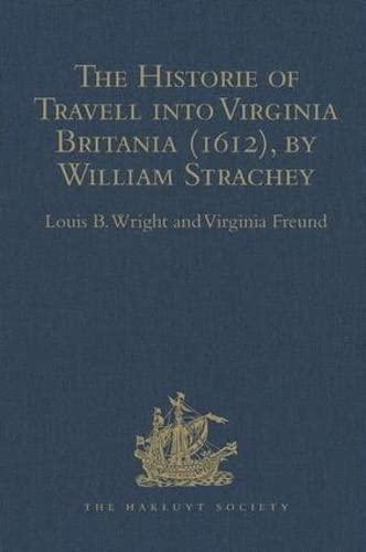 The Historie of Travell into Virginia Britania: FREUND, VIRGINIA