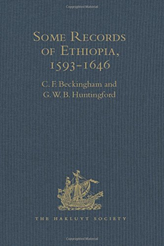 9781409414735: Some Records of Ethiopia, 1593-1646: Being Extracts from The History of High Ethiopia or Abassia by Manoel de Almeida Together with Bahrey's History of the Galla (Hakluyt Society, Second Series)
