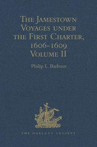 The Jamestown Voyages under the First Charter,