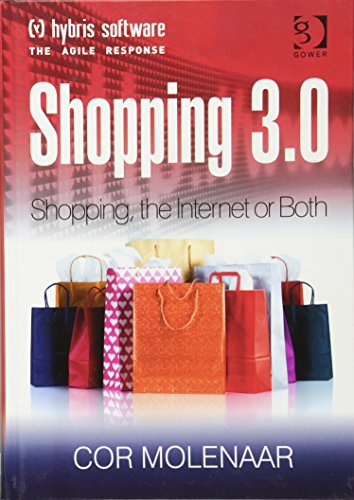 9781409417644: Shopping 3.0: Shopping, the Internet or Both?