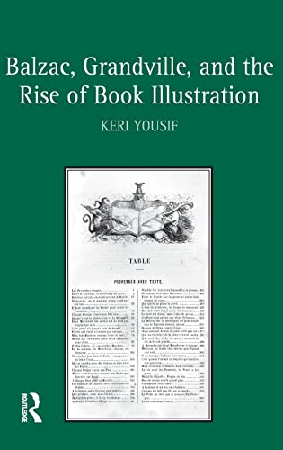 9781409418085: Balzac, Grandville, and the Rise of Book Illustration